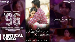96 | Kaathalae Kaathalae Vertical Video