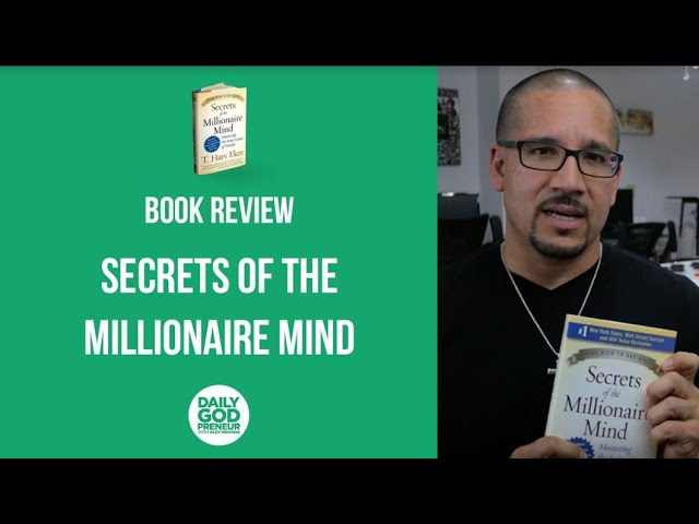 [SUMMARY] Secrets of the Milliionaire Mind Book Review by Christian Entrepreneur