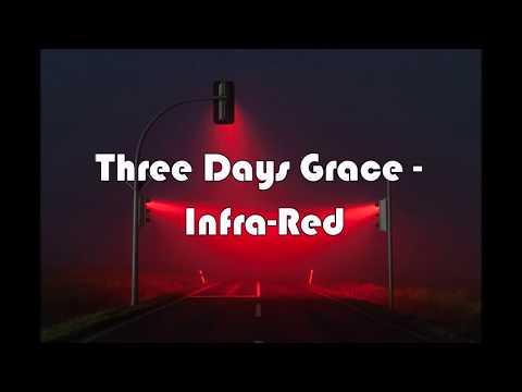 Three Days Grace - Infra-Red (Lyric Video) HD