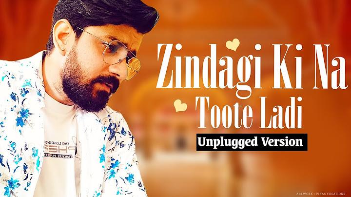 zindagi ki na toote ladi sad version cover by prakash jangir  lata mangeshkar songs