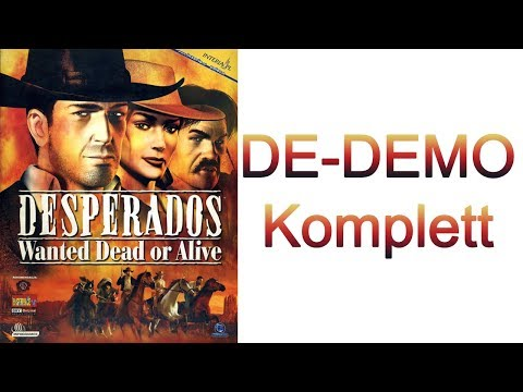 Deutsche Demo von Desperados - Wanted Dead or Alive | 100% Let's Play