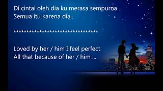 Indonesian Romantic Song - Dia (Her) - Anji - With English Tranlastion Lyric