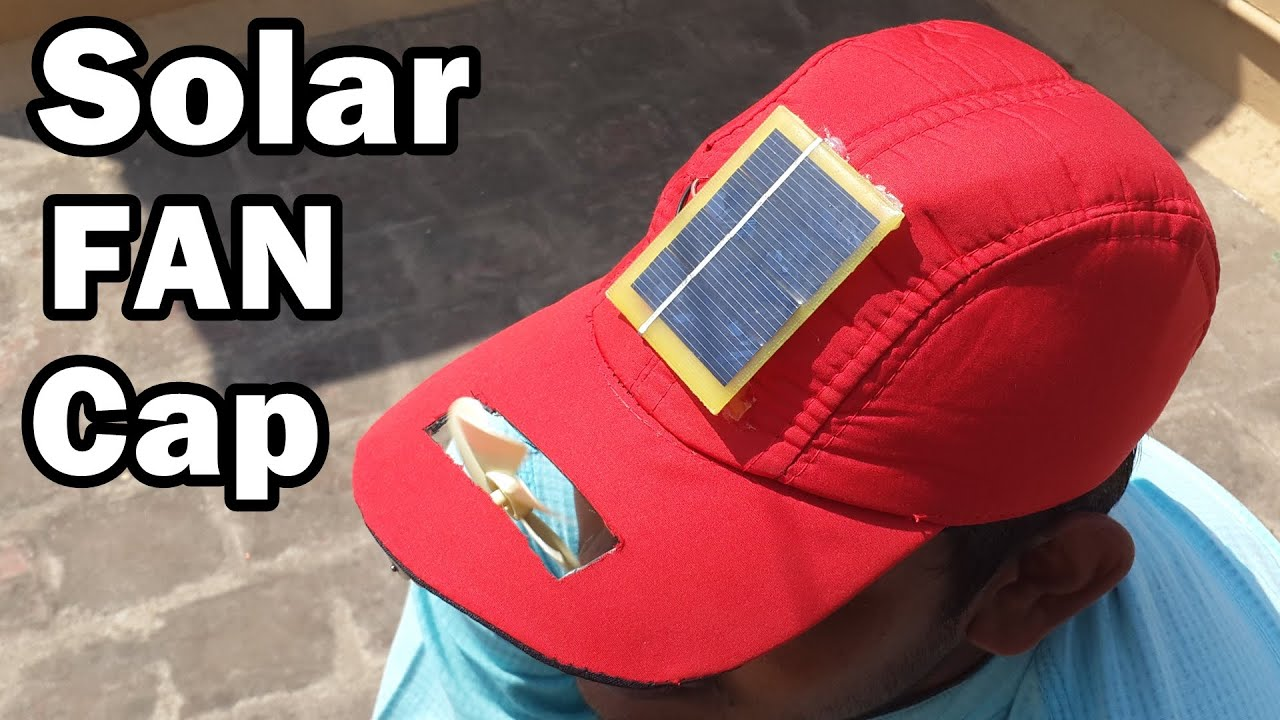 How To Make A Solar Fan Cap At Home Diy Youtube