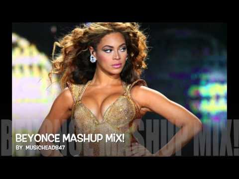Beyonce Mashup Mix!