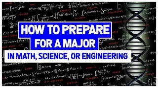 Download How to Prepare For a Major (or Career) in Engineering, Math, or Science Mp3 and Videos