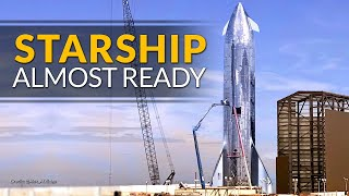 SpaceX Starship construction nearing completion with presentation day coming soon