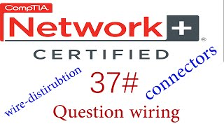 N + course #Question B of wiring ,connectors and wire-distributions #كورس نيتورك بلاس 37