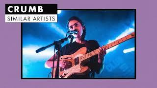 Music like Crumb   Similar Artists Playlist   Vol. 1
