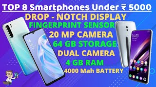 Best 8 Smartphones Under ₹ 5000 | March 2020 | 20 MP Camera | 4 GB Ram | Drop Notch Display | PHONLY