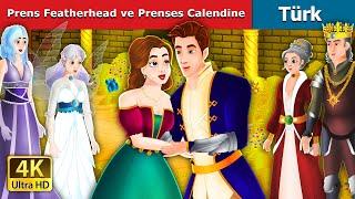 Prens Featherhead ve Prenses Calendine | Prince Featherhead in Turkish | Turkish