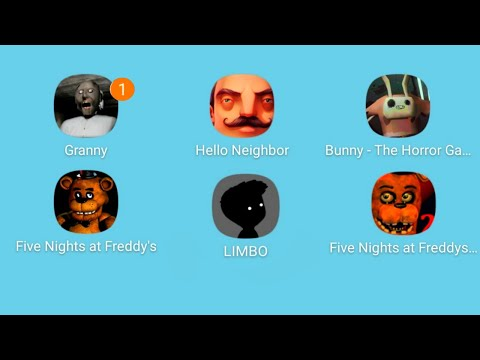 Granny,Hello Neighbor,Bunny,Five Nights At Freddy's,LIMBO,Five Nights At Freddy's 2