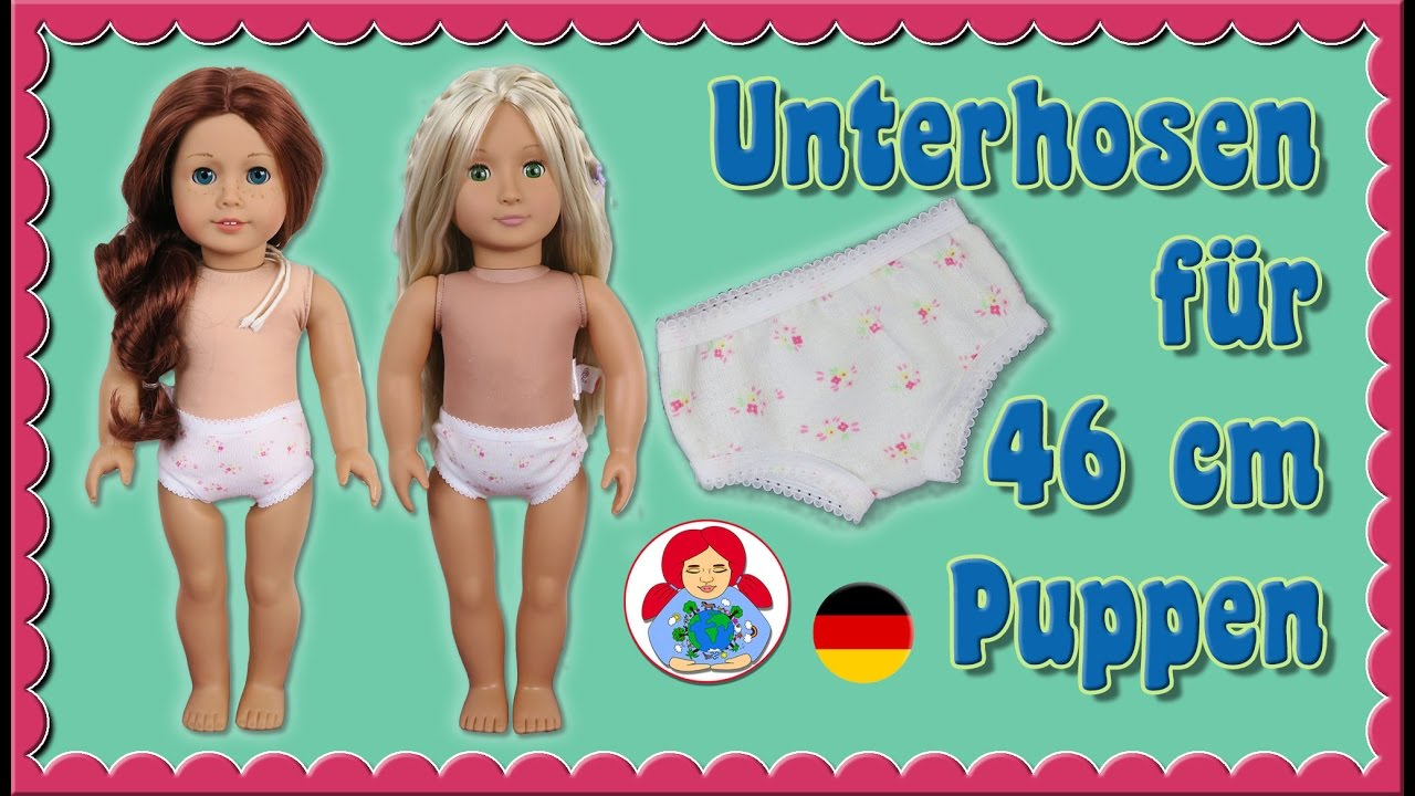 DIY | Unterhose für 46 cm Puppen (Amelie, American Girl, Our ...
