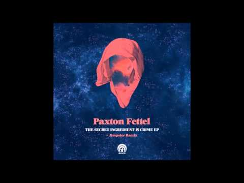 Paxton Fettel - She's All Right (Jimpster Remix) music