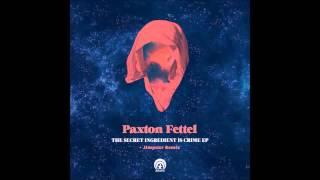 Paxton Fettel - She