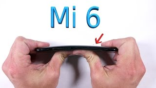 Xiaomi Mi6 Bend Test - Scratch Test - Durability Video