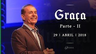GRAÇA - Parte II - Pio Carvalho
