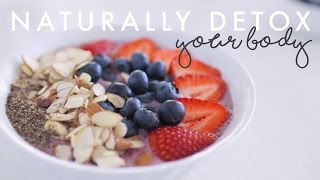10 Ways to Naturally Detox Your Body for the New Year
