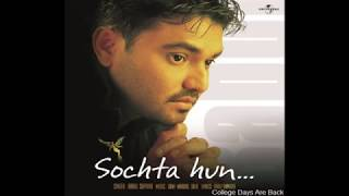 Download Sochta hun uska dil kabhi mujhpe aaye toh by Babul Supriyo MP3 song and Music Video