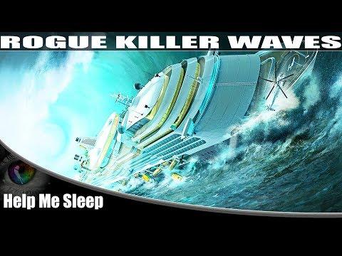 The Science Behind Rogue Killer Waves | Help Me Sleep