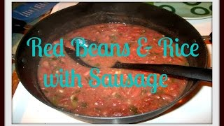 What's For Dinner? Episode 3: Red Beans & Rice With Sausage