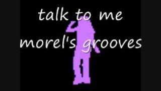 talk to me - morel