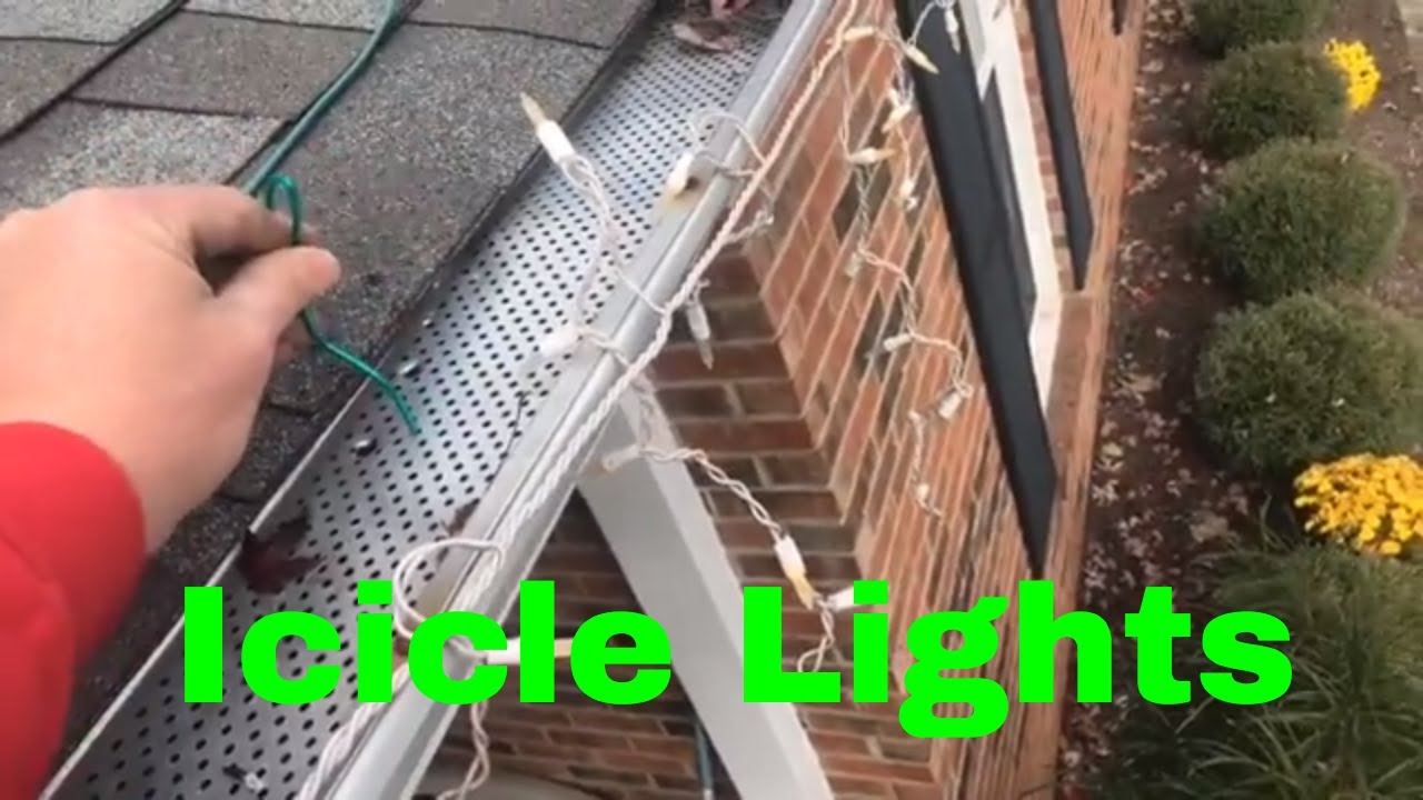 How To Hang Icicles Christmas Lights With Gutter Guards