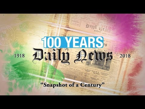 Daily News : Snapshot of a century (Flashback at 100 years that fulfilled a national obligation)