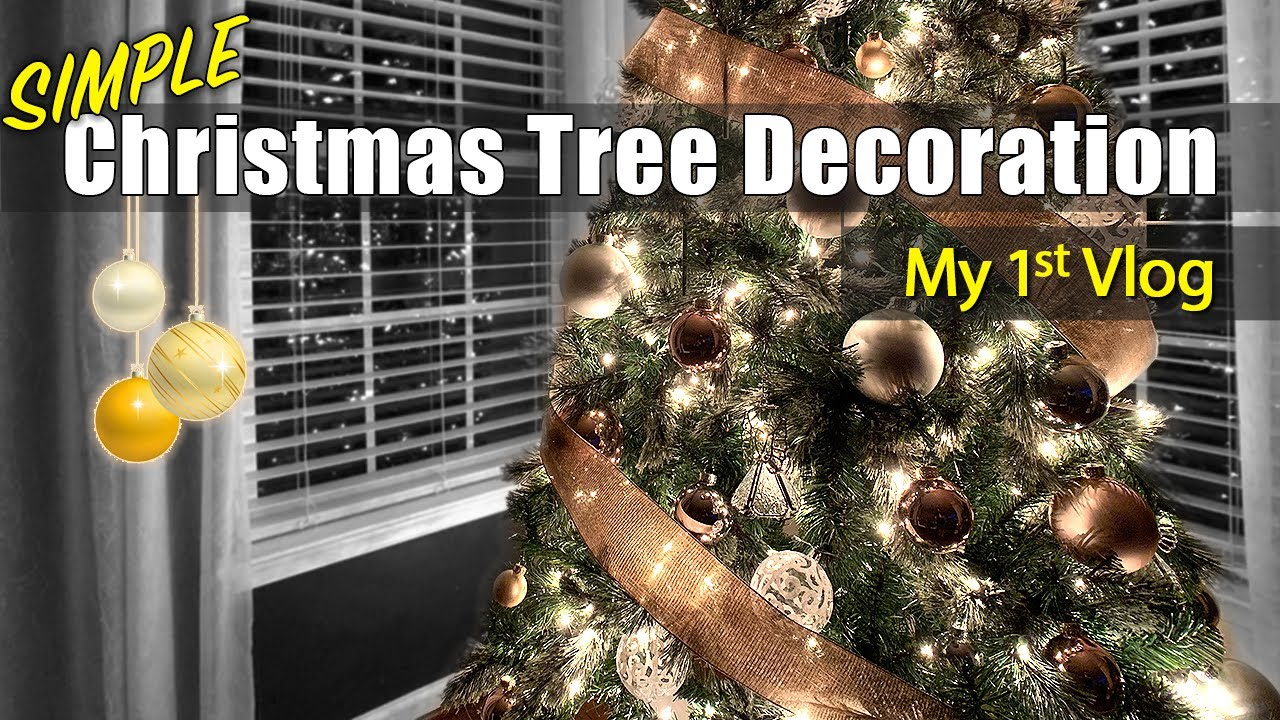 Simple Elegant Christmas Tree Decoration 2018 Youtube