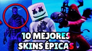 SO ARE THE 10 BEST EPIC SKINS OF FORTNITE BATTLE ROYALE (personal opinion)PART1 . FORTNITE