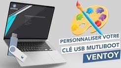 Personnaliser votre clé USB Multiboot Ventoy !