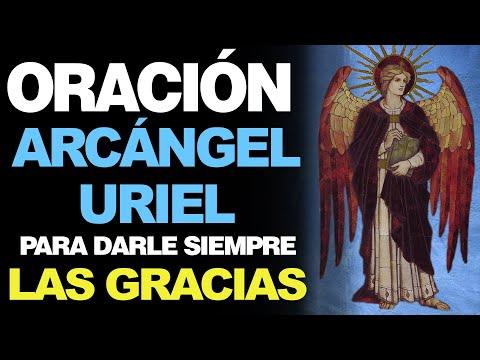 🙏 Oración Efectiva de Agradecimiento al Arcángel Uriel ¡GRACIAS POR TODO! 🙇