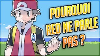 POURQUOI RED NE PARLE PAS ?  - THEORIE POKEMON