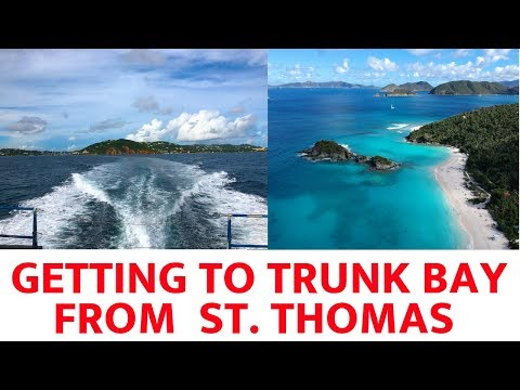 Getting to Trunk Bay from St  Thomas (2019)