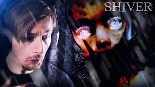 SOMETHING FOLLOWED US IN..    Shiver (ENDING)