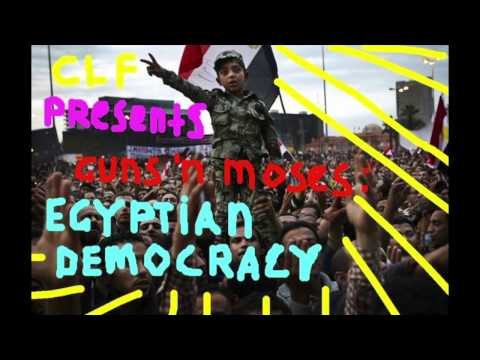 Cairo Liberation Front Presents Guns 'N Mozes: Egyptian Democrazy Mixtape