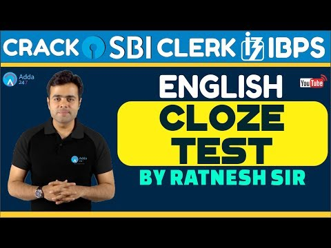 SBI CLERK PRE, IBPS 2018 | Cloze Test By Ratnesh Sir | English