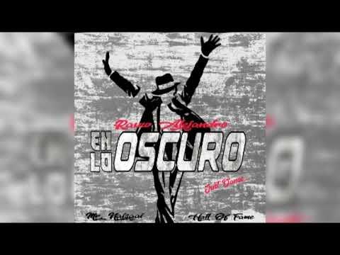 DOWNLOAD Rauw Alejandro, Mr Naisgai – En Lo Oscuro (Official Audio) Mp3 song
