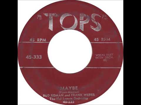 Bud Roman and Frank Webber – Maybe