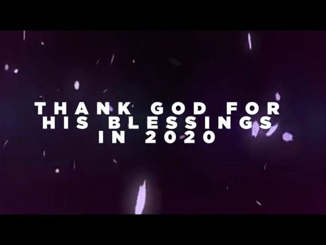 2020 End of the Year Review Video