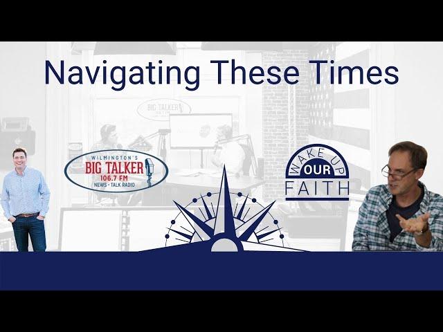 How Do We Navigate Unprecedented Times?