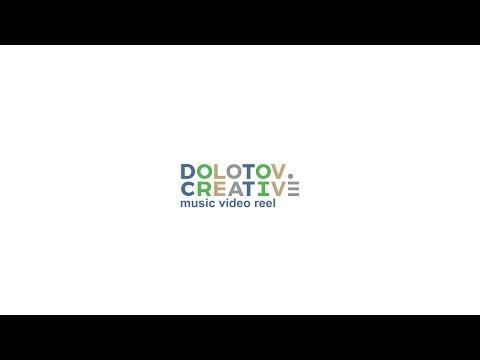 Dolotov Creative Music Video Reel