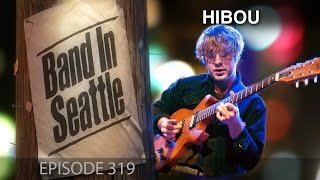 Hibou - Episode 319 - Band in Seattle