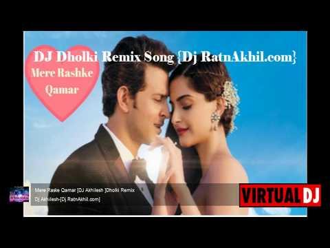 Mere Rashke Qamar { Dholki Remix Song } Dj Akhilesh-[Dj RatnAkhil.com]