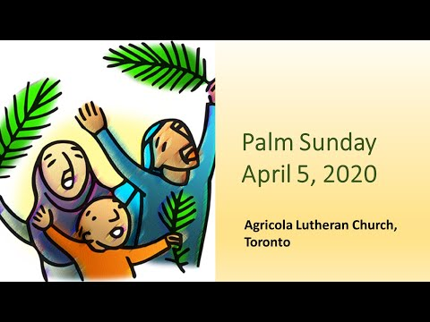 Palm Sunday 2020 Worship