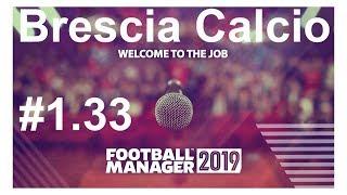 🔴Football manager 2019_ Brescia Calcio.Гроза авторитетов в Seria A?⚽ Версия #1.33