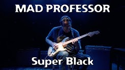 Mad Professor Super Black demo by Jarmo Hynninen