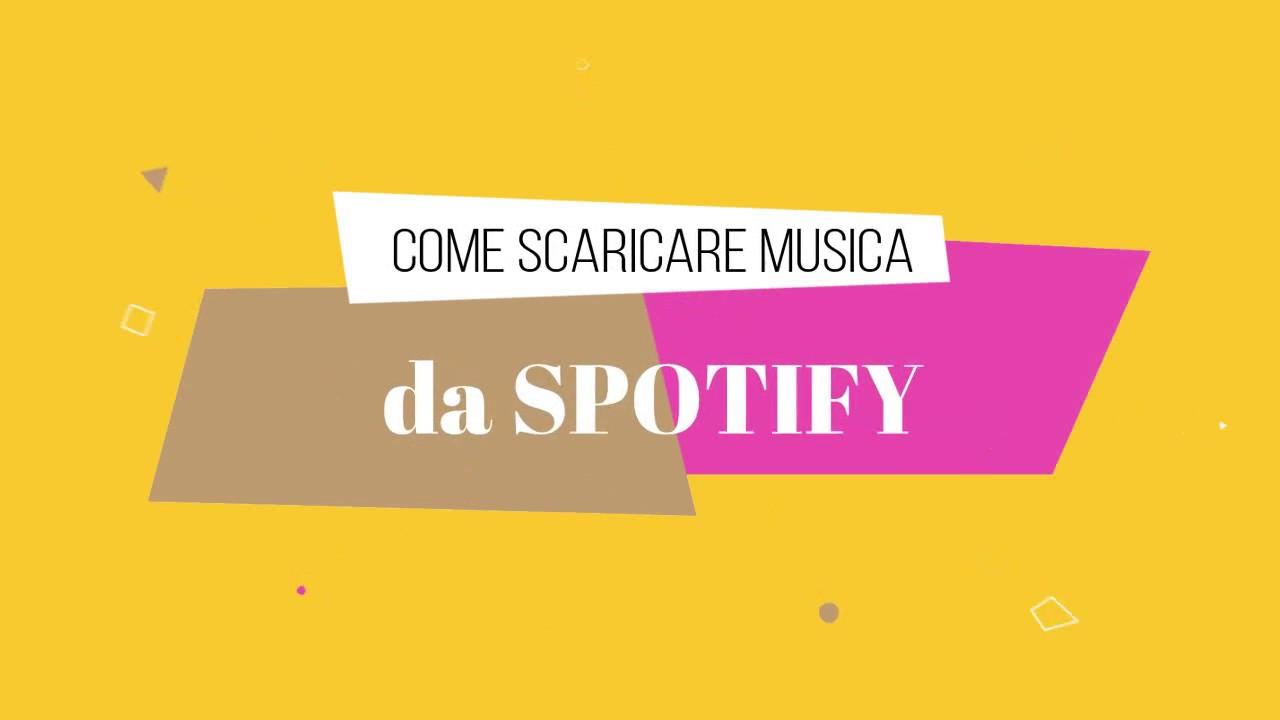 scaricare canzoni da spotify craccato