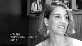 CAMINO FERNANDEZ TEXEIRA, actriz. BIO-DATA