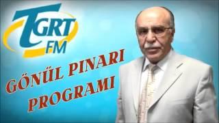 İyilik edene, Teşekkür edilir | Osman Ünlü | GÖNÜL PINARI (28-04-2016)