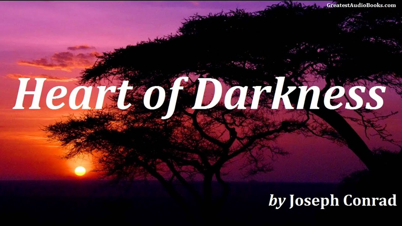 HEART OF DARKNESS by Joseph Conrad - FULL AudioBook | Greatest Audio Books